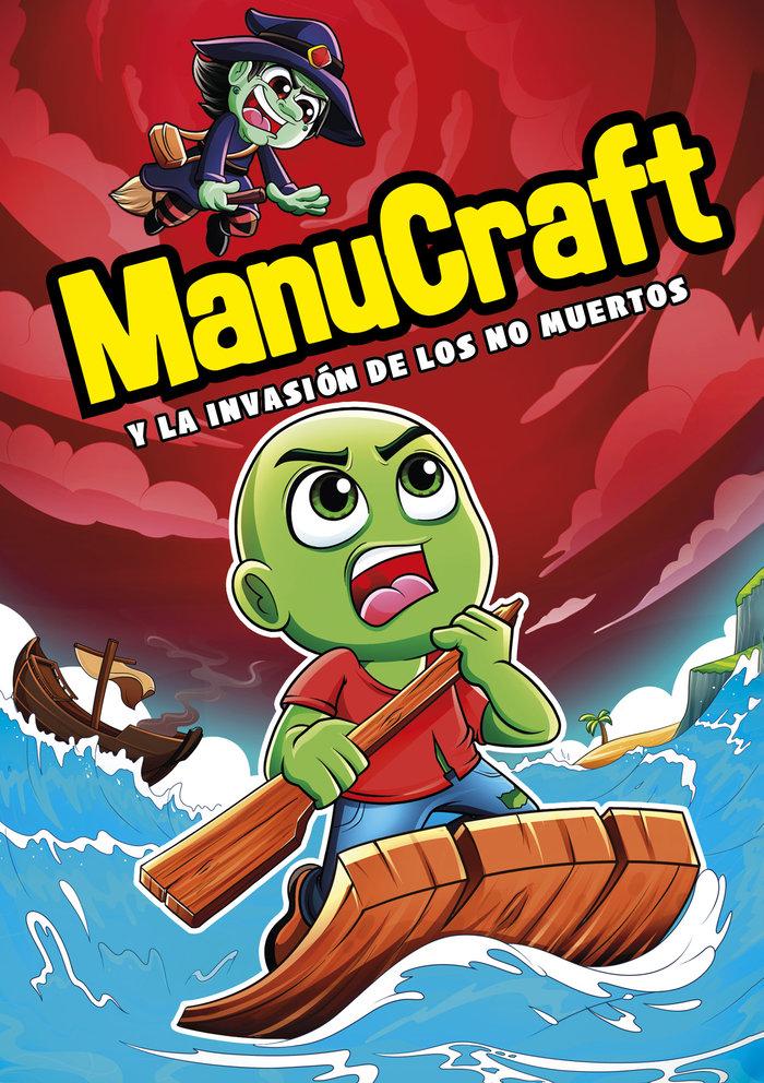 Manucraft y la invasion de los no muertos