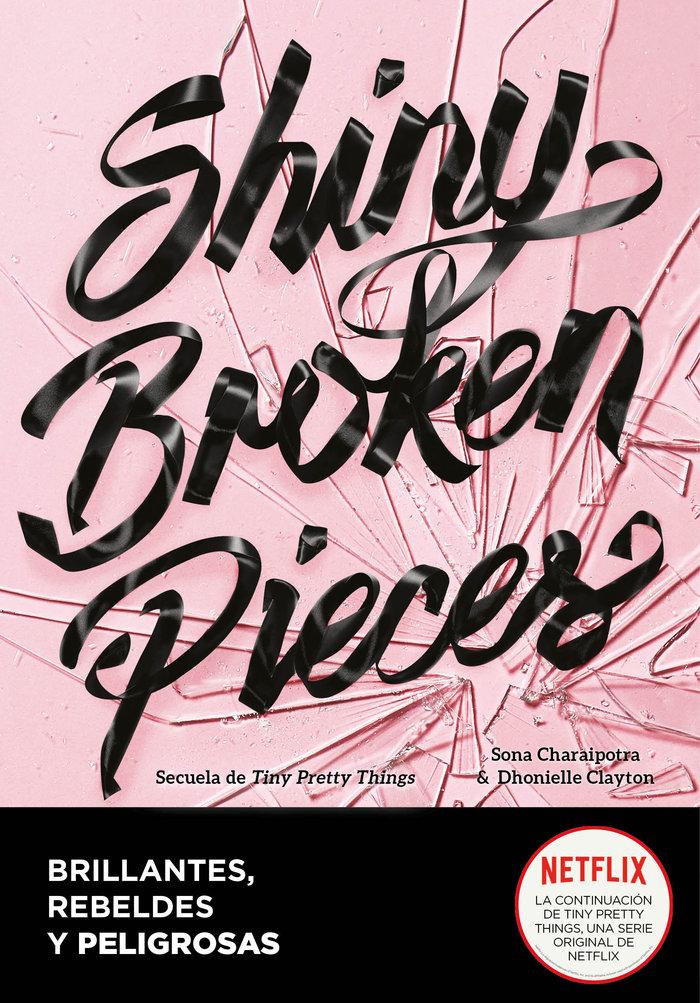 Shiny broken pieces brillantes rebeldes