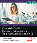 Cuerpo gestion procesal y administrativa administr supuesto