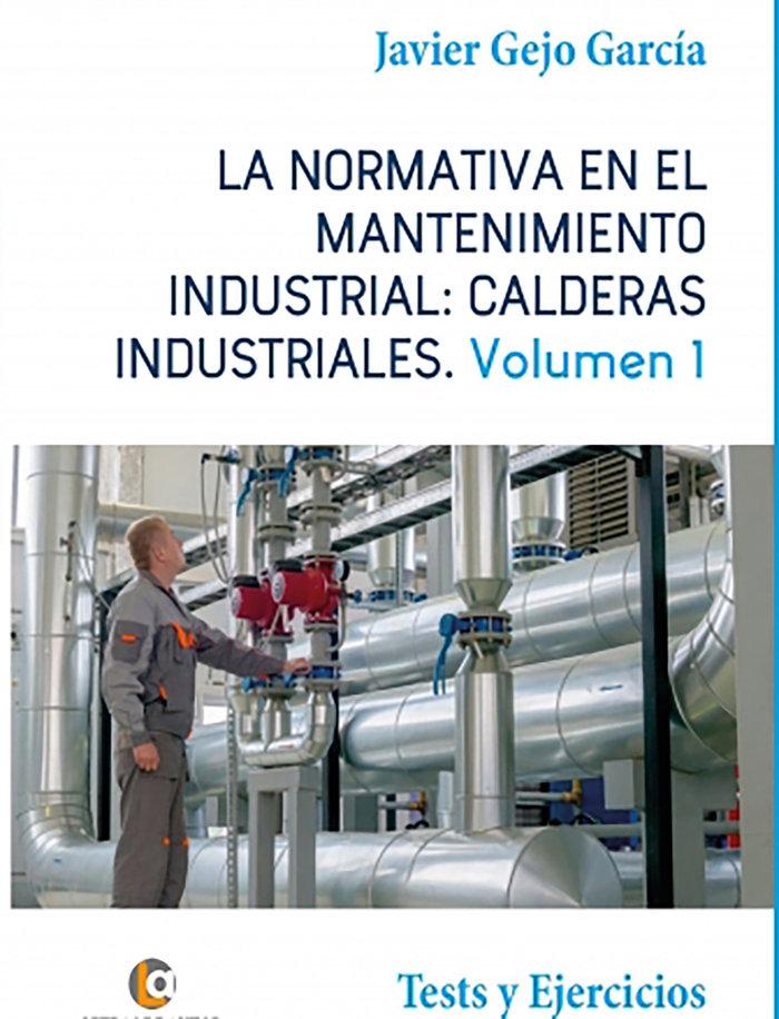 Normativa en el mantenimiento industrial calderas industria