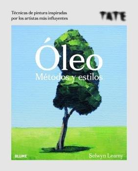 Oleo. metodos y estilos