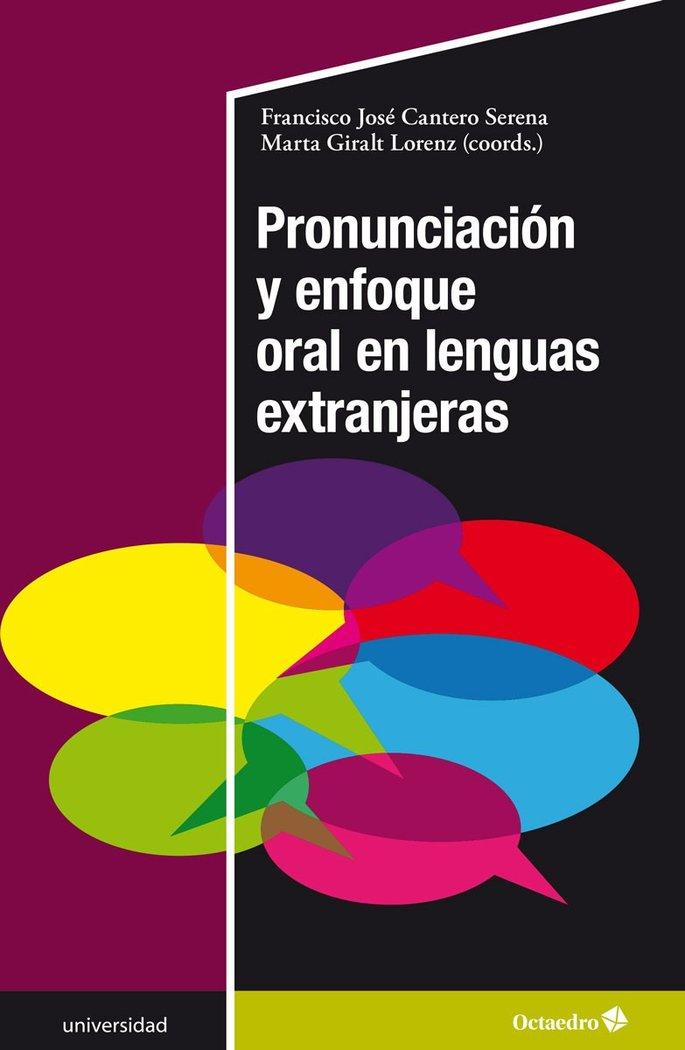 Pronunciacion y enfoque oral en lenguas extranjeras