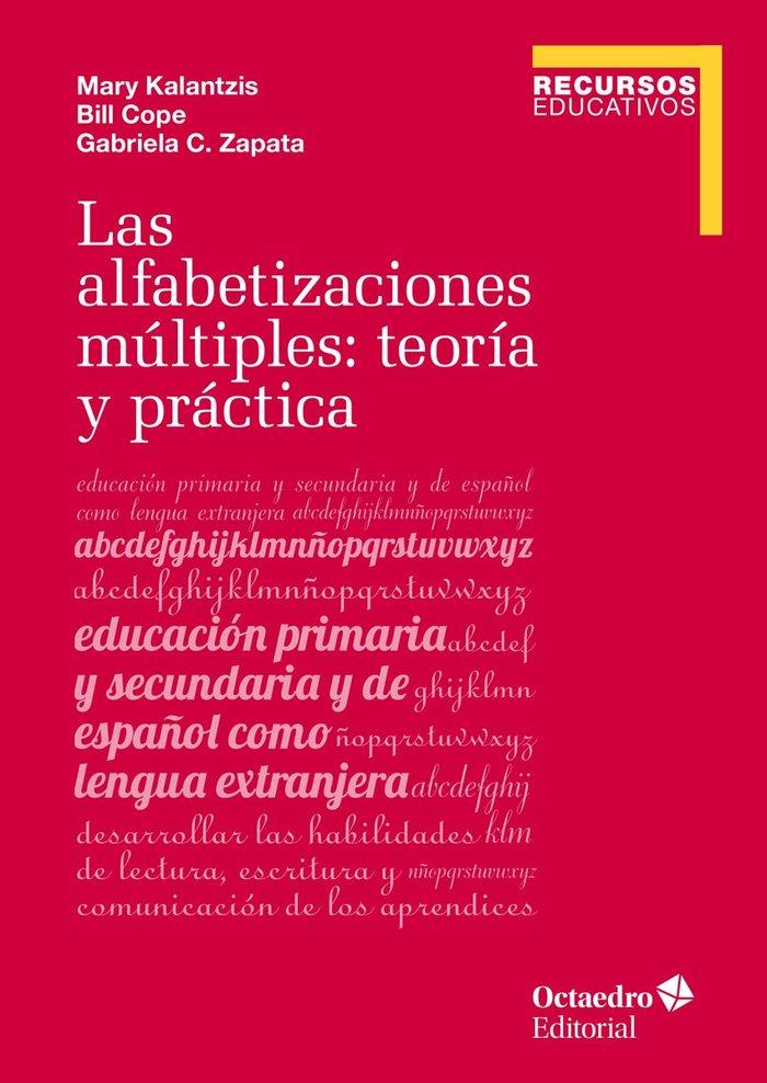 Las alfabetizaciones multiples: teoria y practica