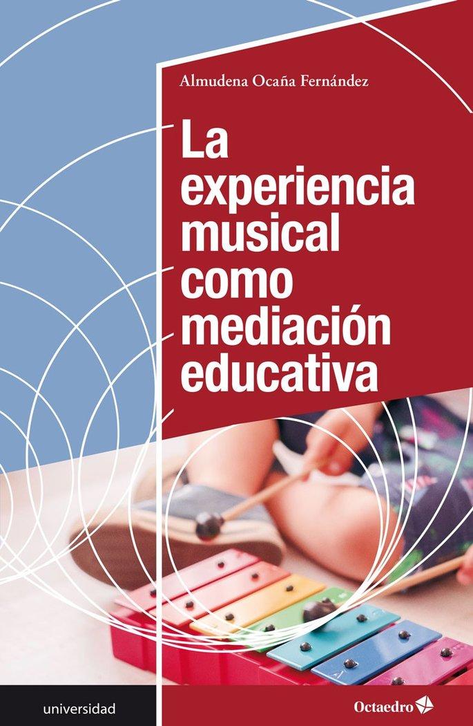 Experiencia musical como mediacion educaci