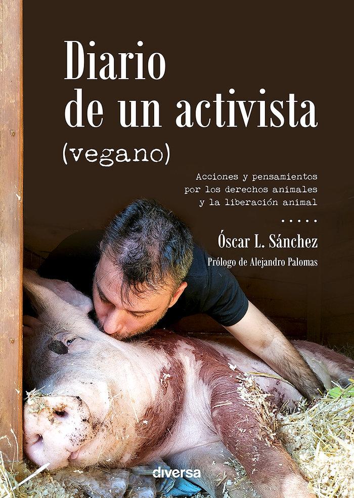 Diario de un activista vegano