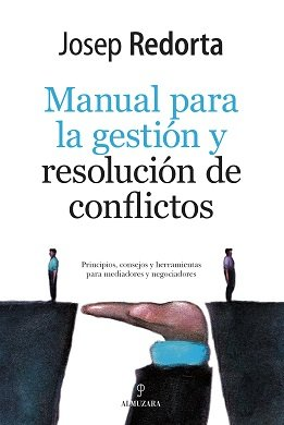 Manual para la gestion y resolucion de conflictos