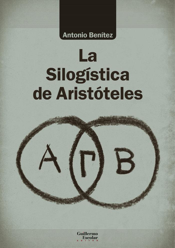 Silogistica de aristoteles,la