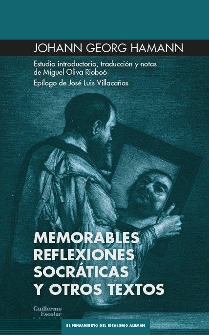 Memorables reflexiones socraticas y otros escritos