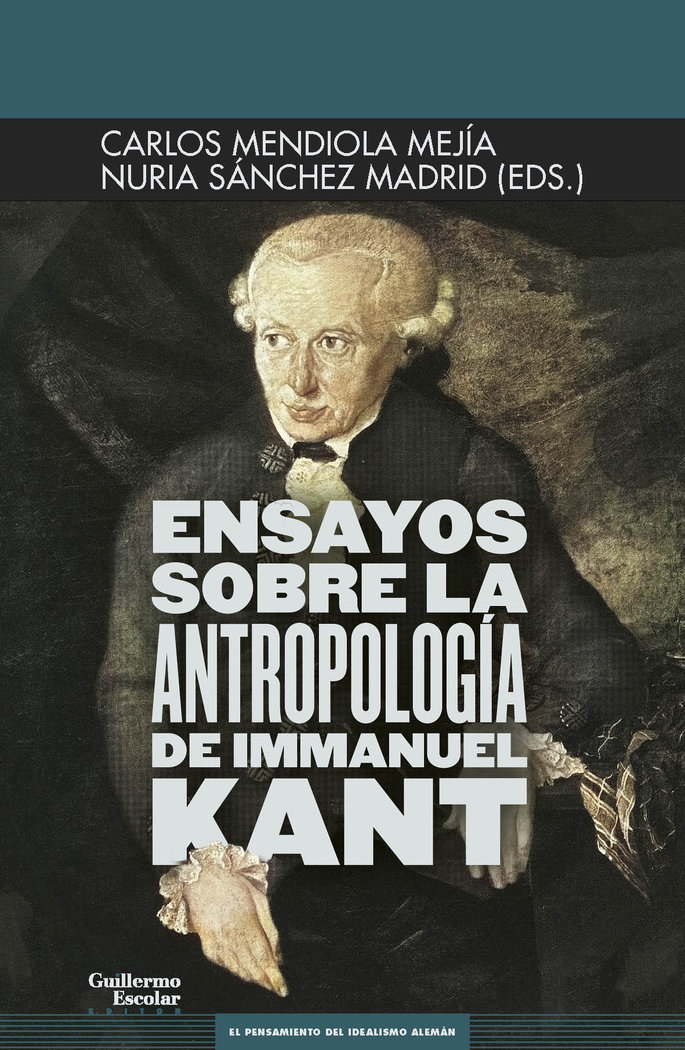 Ensayos sobre la antropologia de immanuel kant