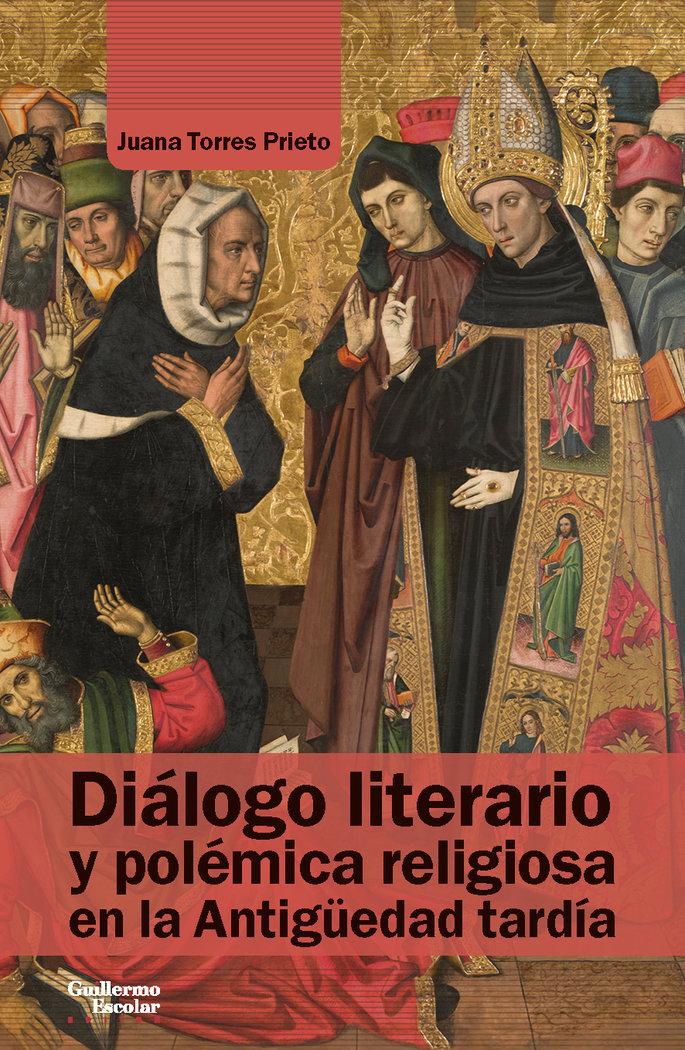 DIALOGO LITERARIO Y POLEMICA RELIGIOSA EN LA ANTIGÜEDAD TARD
