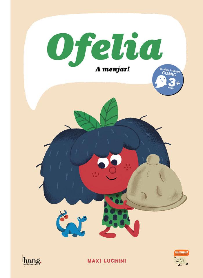 Ofelia a menjar