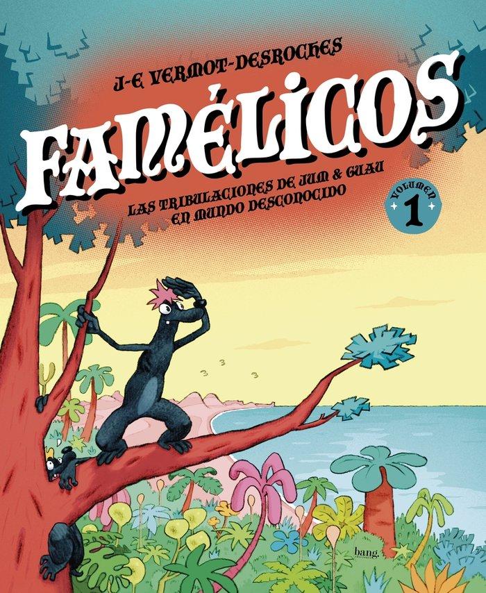 Famelicos,los tomo 1