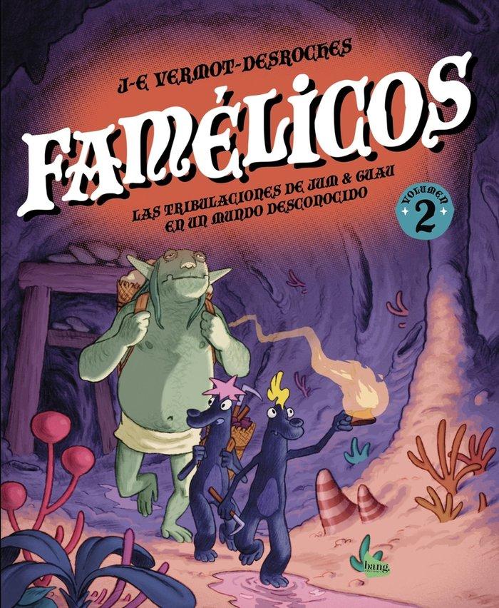 Famelicos,tomo 2