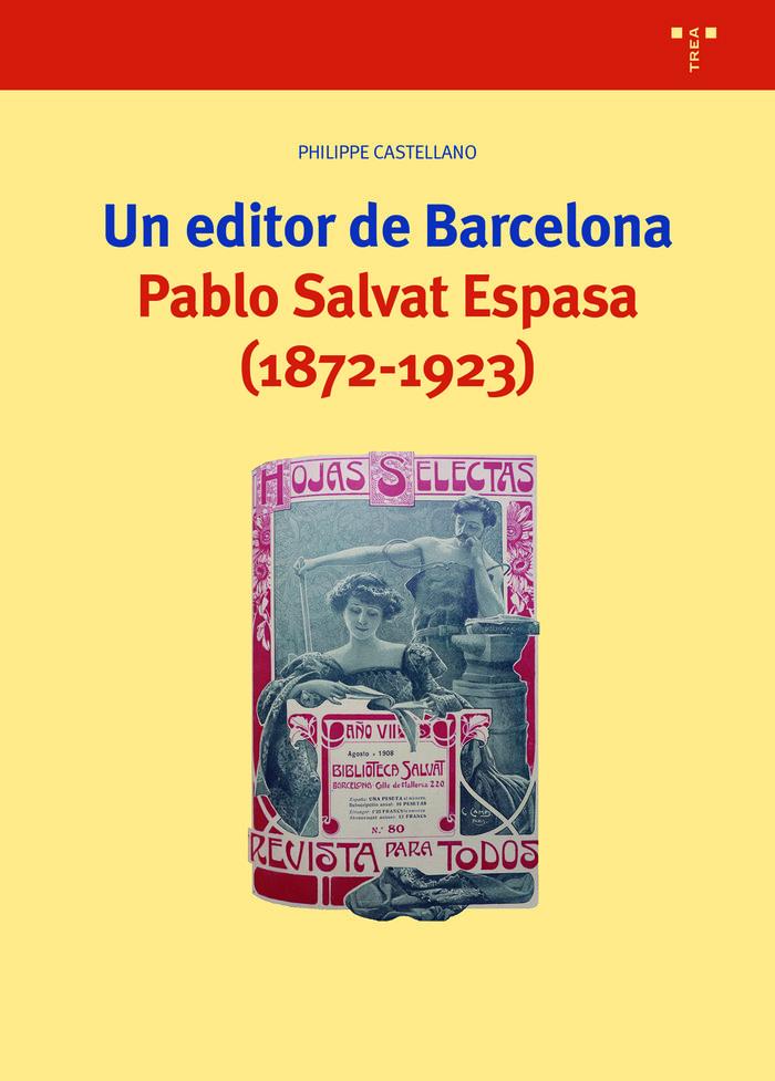 Un editor para barcelona pablo salvat espasa