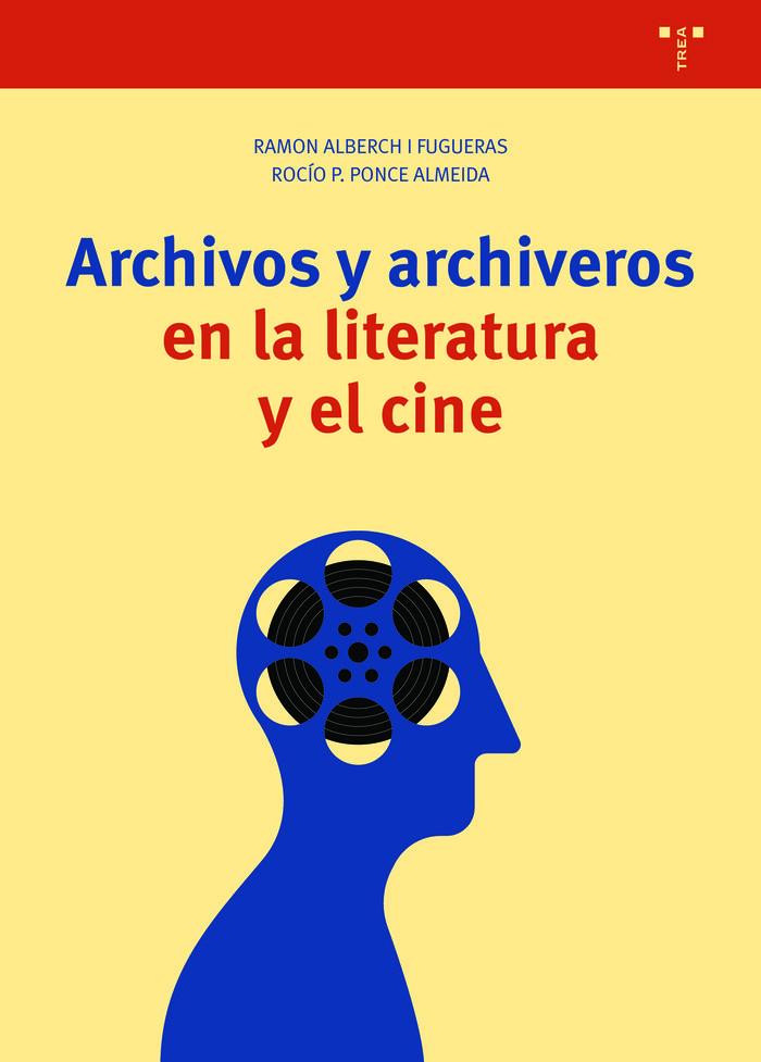 Archivos y archiveros en la literatura y el cine