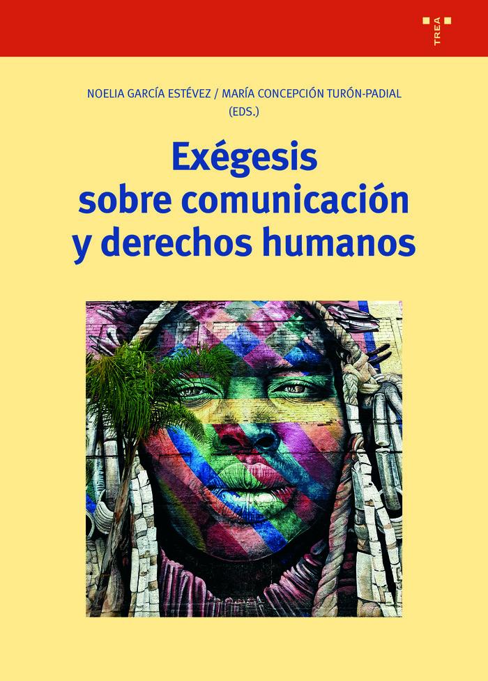 Exegesis sobre comunicacion y derechos humanos