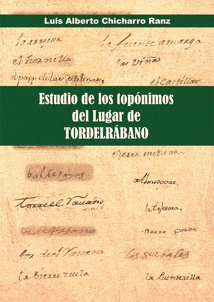 Estudio de los toponimos del lugar de tordelrabano