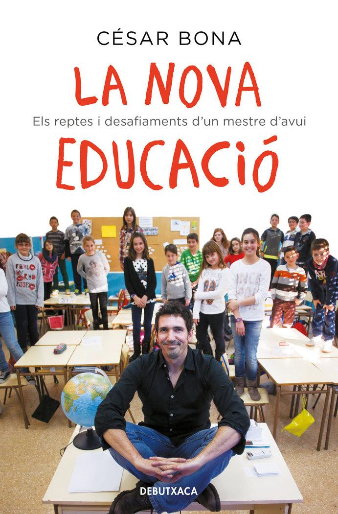 Nova educacio,la