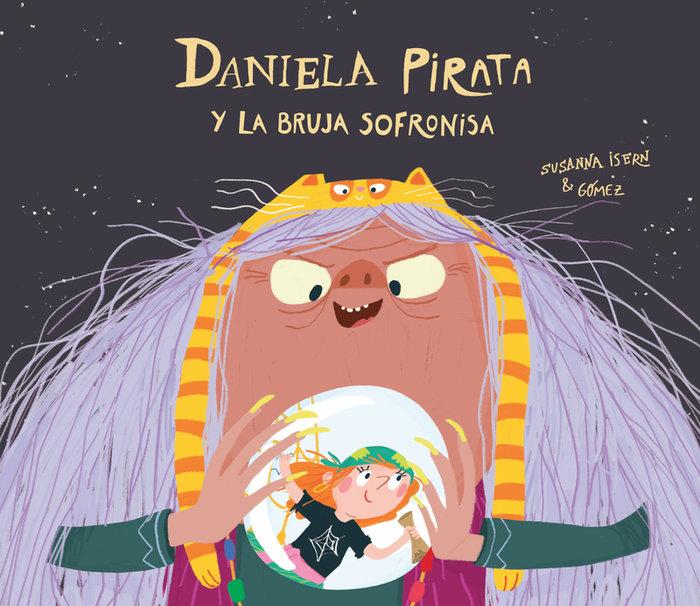 Daniela pirata y la malvada bruja sofronisa