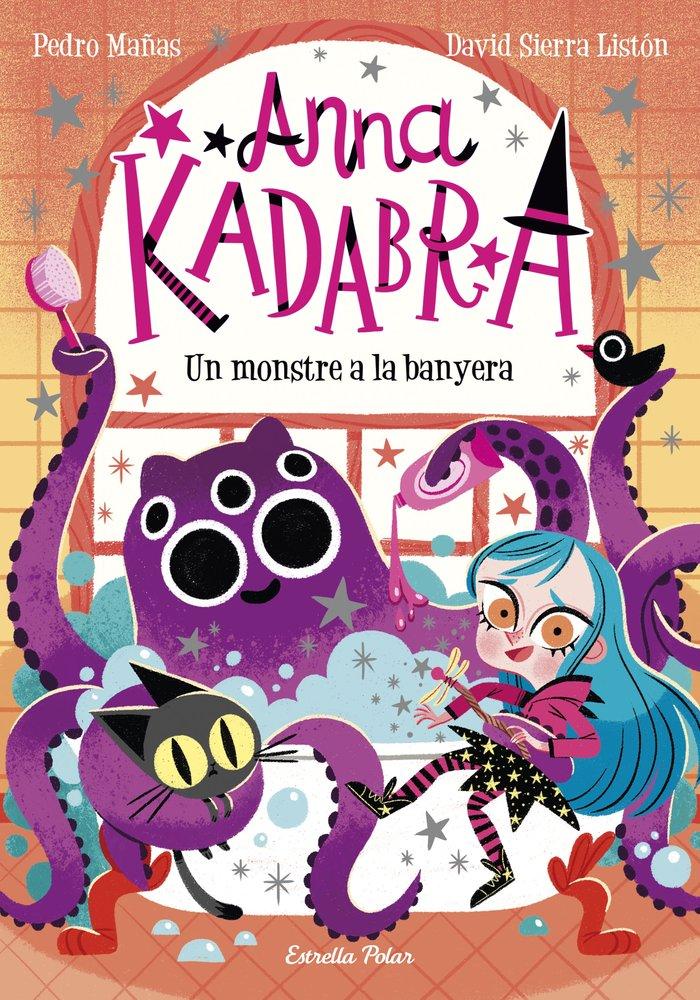 Anna kadabra 3 un monstre a la banyera (cat)
