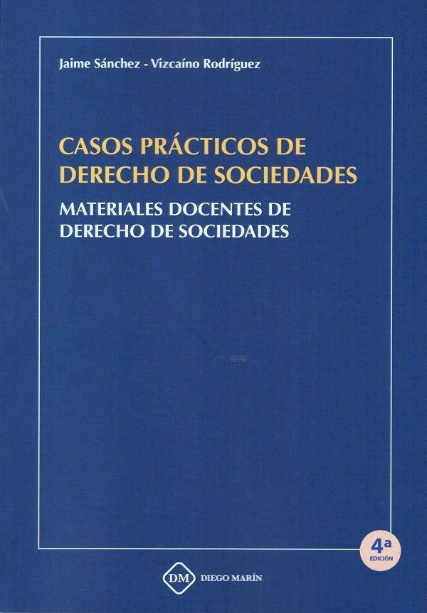 Casos practicos de derecho de sociedades