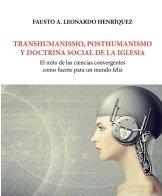 Transhumanismo posthumanismo y doctrina s