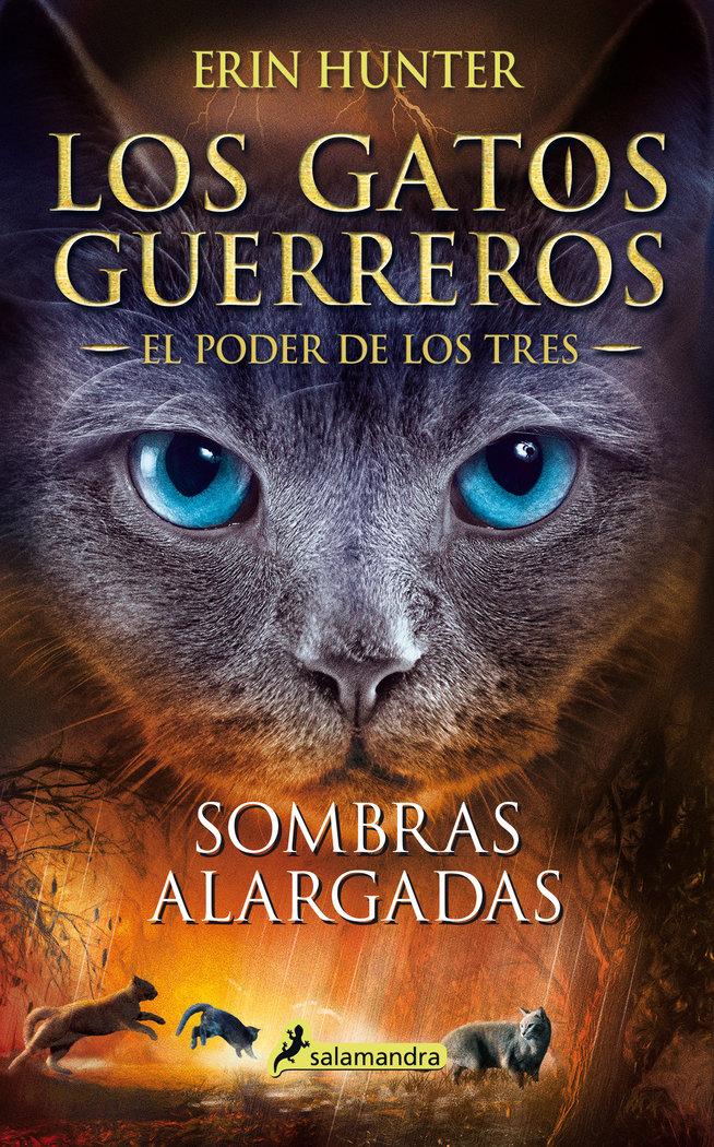 Sombras alargadas (los gatos guerreros ñ el poder de los tre