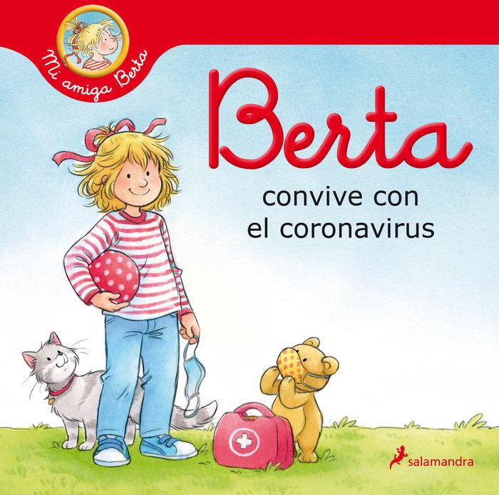 Berta convive con el coronavirus (mi amiga berta)
