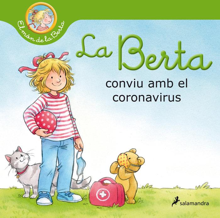 La berta conviu amb el coronavirus (el mon de la berta)