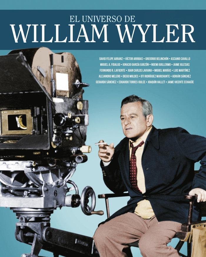Universo de william wyler,el