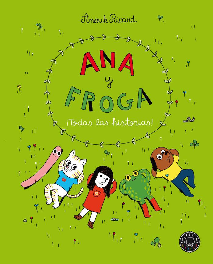 Ana y froga todas las historias
