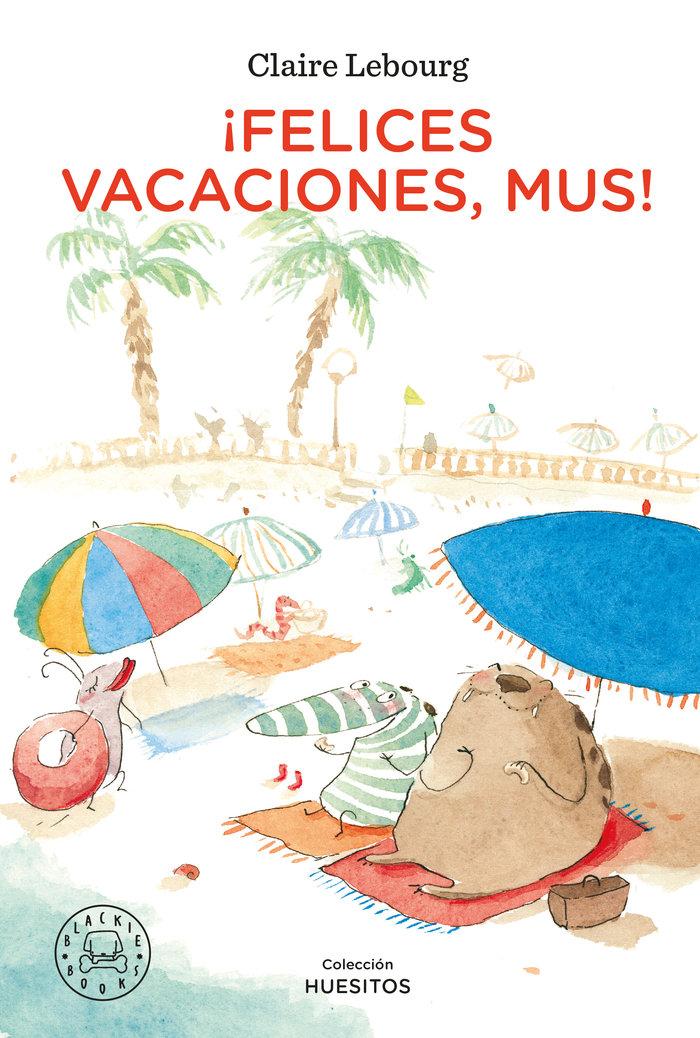 Felices vacaciones mus