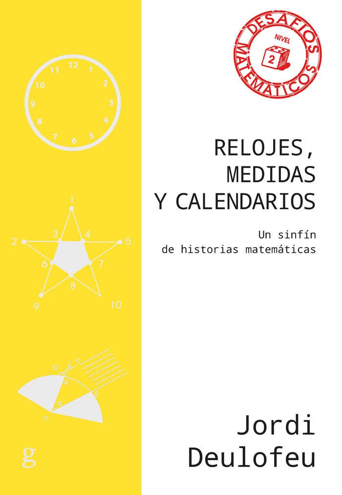Relojes medidas y calendarios