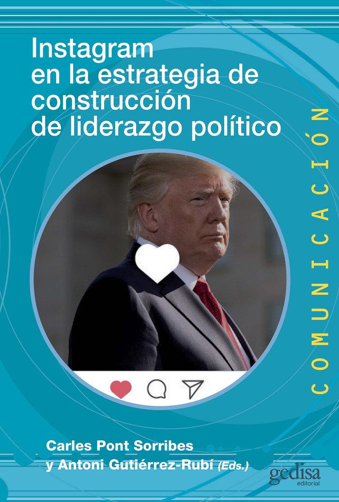 Instagram en la estrategia de construccion de liderazgo pol