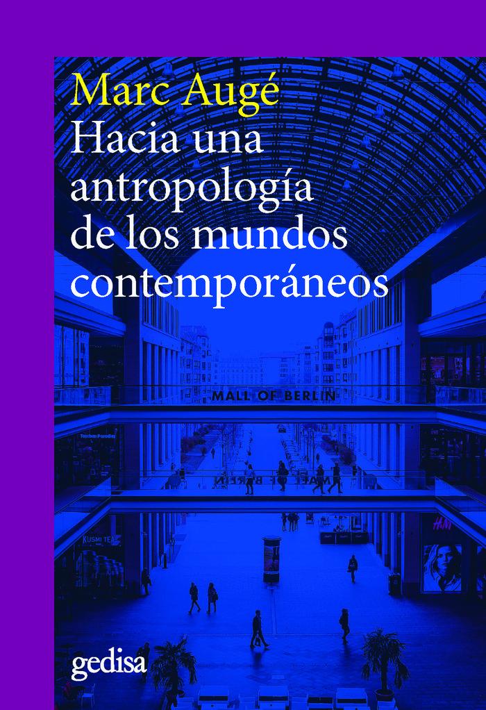 Hacia una antropologia de los mundos contemporaneos ne