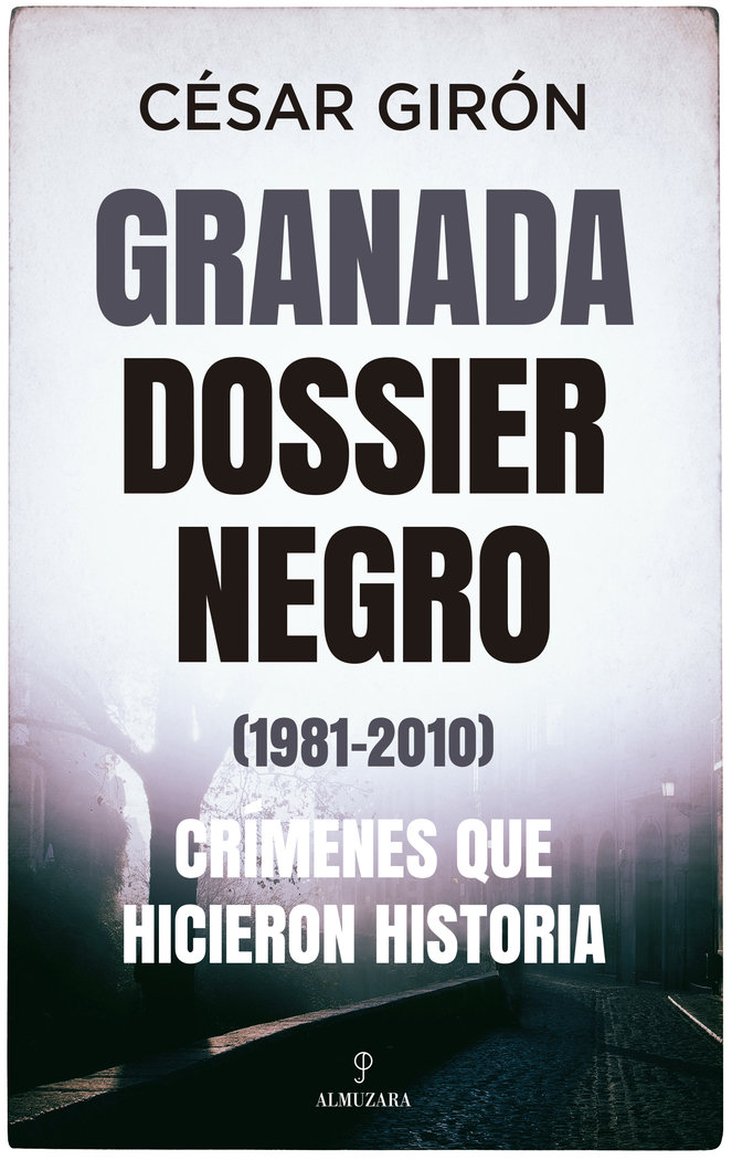 Granada dossier negro 1981 2010