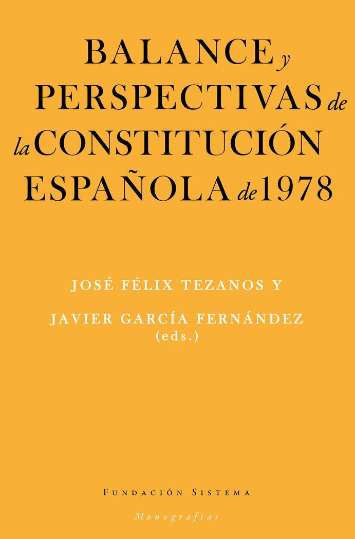 Balance y perspectivas de la constitucion española de 1978