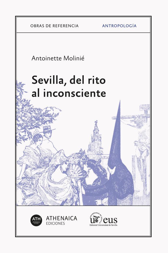 Sevilla del rito al inconsciente