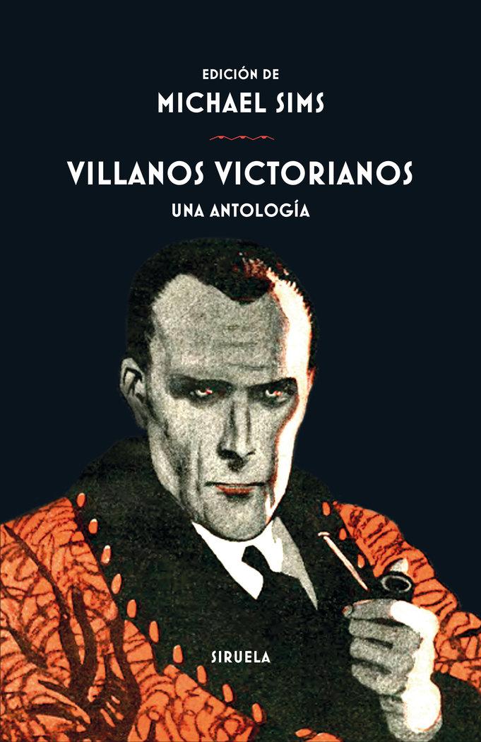 Villanos victorianos una antologia