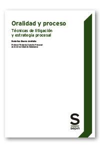 Oralidad y proceso tecnicas de litigacion y estrategia pro