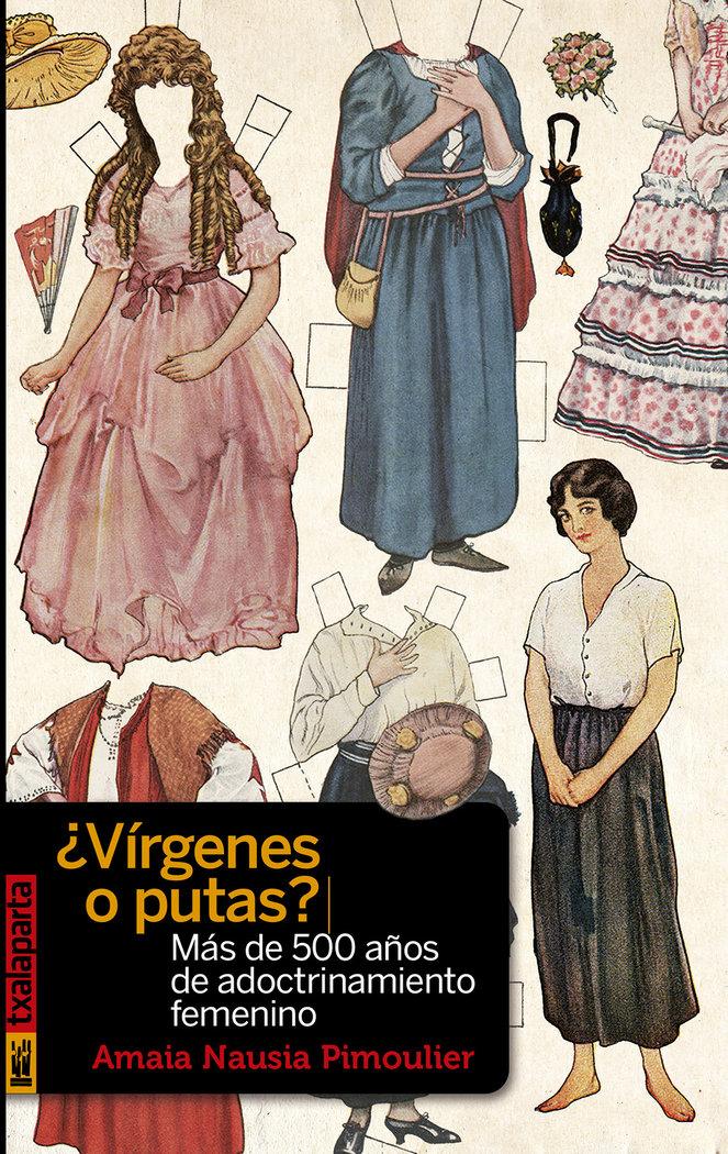 Virgenes o putas