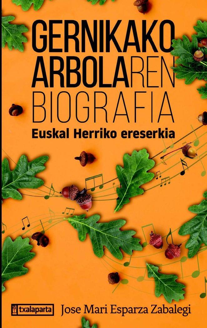 Gernikako arbolaren biografia euskera