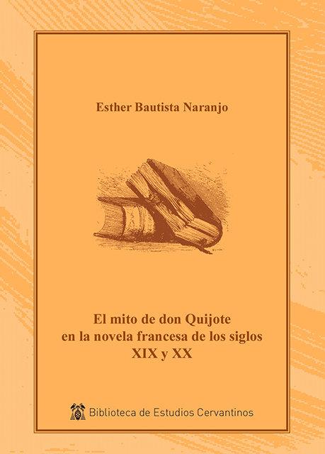 El mito de don quijote en la novela francesa s. xix y xx