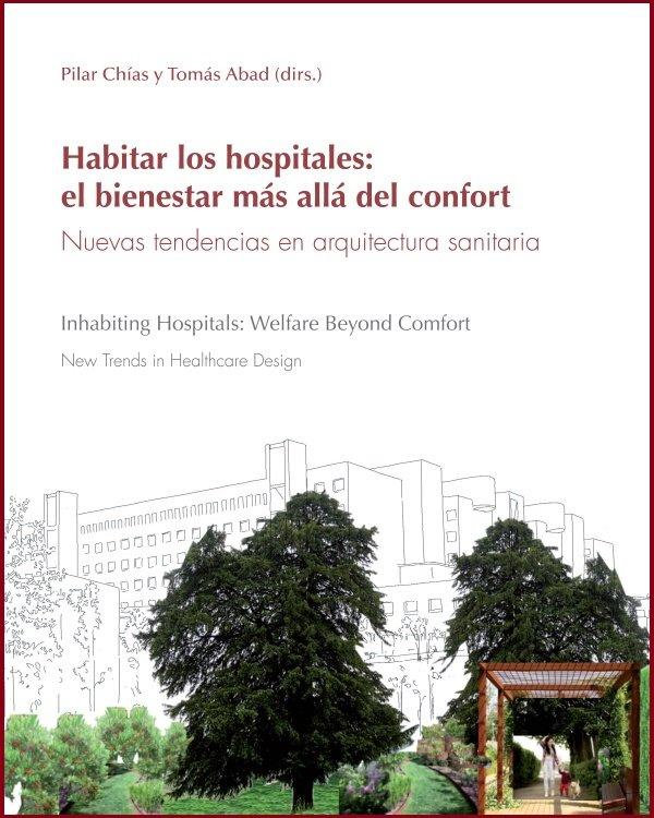 Habitar los hospitales el bienestar mas a