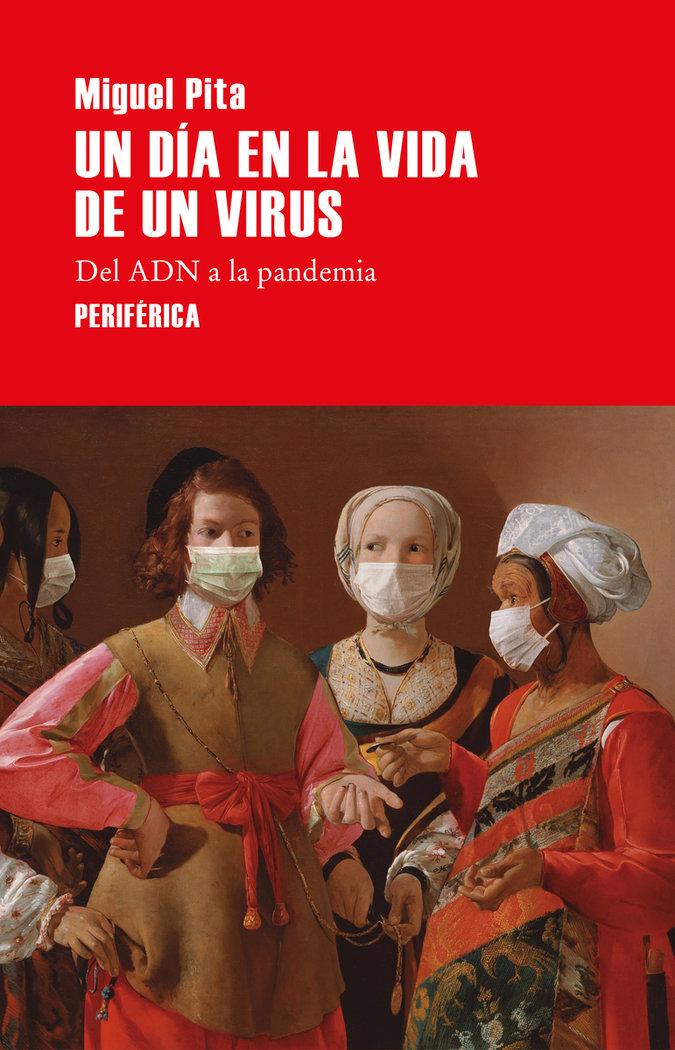 Un dia en la vida de un virus