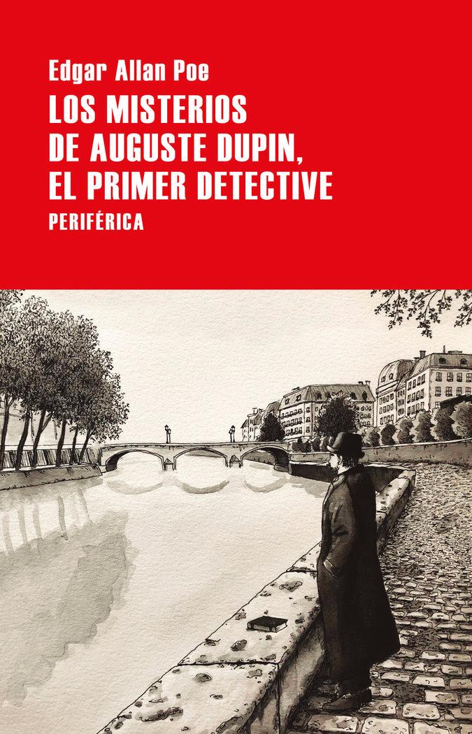 Misterios de auguste dupin el primer detective,los