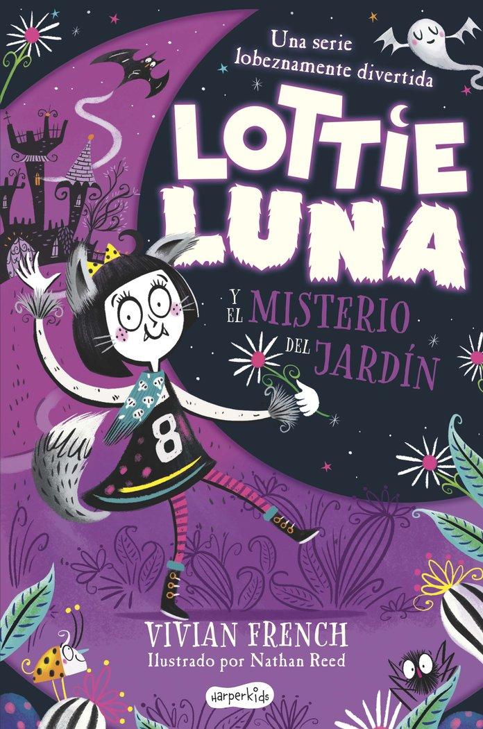 Lottie luna y el misterio del jardin