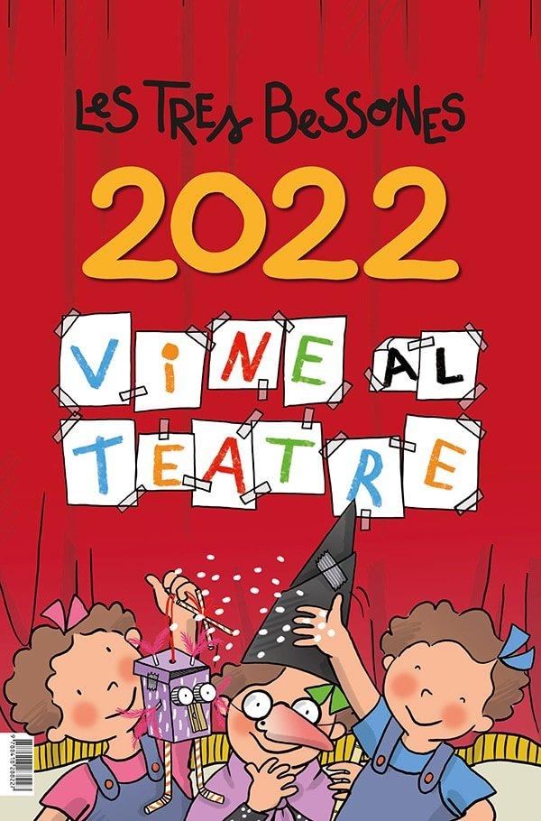 Calendari 2022 de les tres bessones vine al teatre