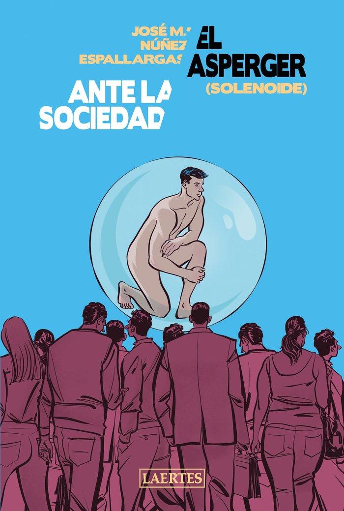 El asperger ante la sociedad solenoide