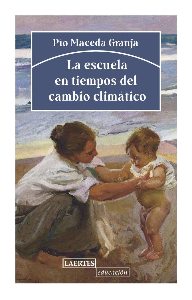 Escuela en tiempos del cambio climatico,la